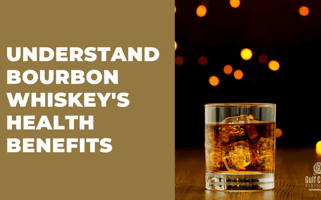 Virtual Happy Hour: Health Benefits of Bourbon Whiskey