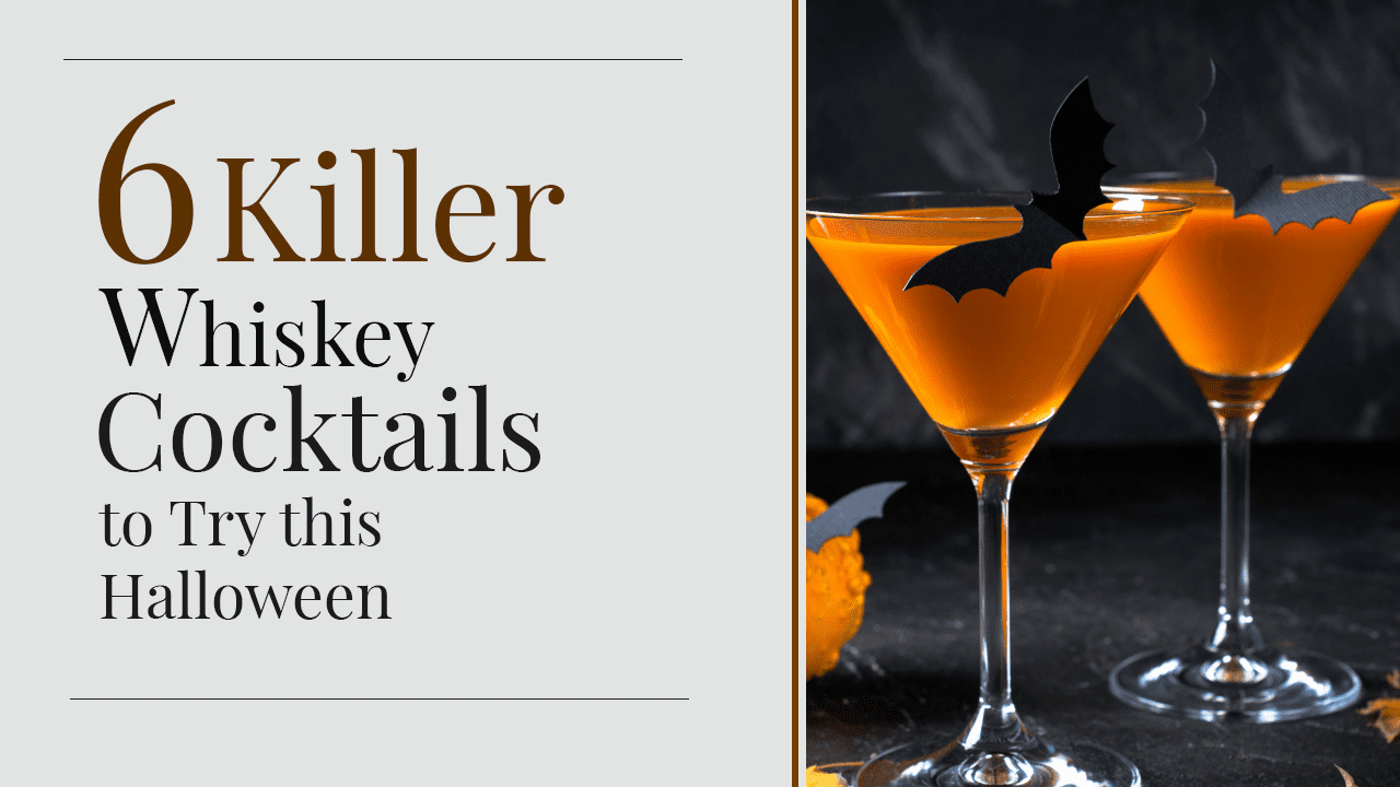 6 Killer Whiskey Cocktails to Try this Halloween